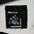 Disclose - Nightmare or reality printed patch