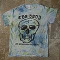 "The Body, ""Life seems harsh and cruel"" tshirt"