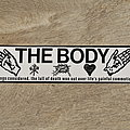 "The Body ""all things considered, the lull of death won out over life's painful commotion"" sticker"