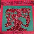 Beyond Possession - Is Beyond Possession  Tape / Vinyl / CD / Recording etc