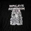 Repulsive Aggression  TShirt or Longsleeve