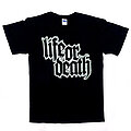 Life Or Death - TShirt or Longsleeve - Life Or Death logo shirt