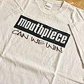 """Mouthpiece """"can we win"""" shirt"""