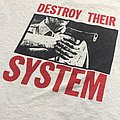 "Chokehold ""Destroy their System"" shirt"