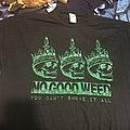 No Good Deed no good weed shirt