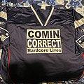 Comin Correct hardcore lives jersey
