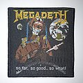 Megadeth - Patch - Megadeth - So Far, So Good... So What! Original Patch (Rebordered)