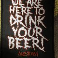 Alestorm - we are here to drink your beer! - patch