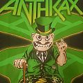 Anthrax - Not man - St Patrick's day TShirt or Longsleeve