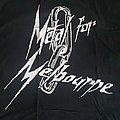 Metal For Melbourne - TShirt or Longsleeve - Metal for Melbourne - new tshirt