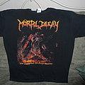 Mortal Decay - TShirt or Longsleeve - Mortal Decay