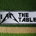 Patch - I AM The Table Patch