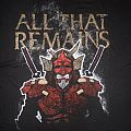 All That Remains - TShirt or Longsleeve - ALL THAT REMAINS