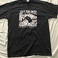 Left For Dead Shirt
