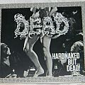 Dead - Hardnaked...but Dead! - orig.Firstpress - CD
