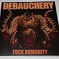 Debauchery - Fuck humanity - lim.edit.LP