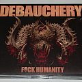 Debauchery - Fuck humanity - lim.edit.digipack
