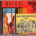 Fetish 69 / Los Tres Hombres - Why Not-sampler - CD