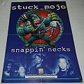 Stuck Mojo - Snappin necks - Promo poster