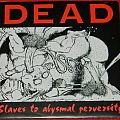 Dead - Slaves to abysmal perversity - Single