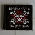 Biohazard - Kill or be killed - CD Tape / Vinyl / CD / Recording etc