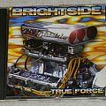 Brightside - True force - orig.Firstpress - CD