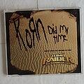 Korn - Tape / Vinyl / CD / Recording etc - Korn - Did my time - SingleCD