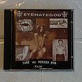 Eyehategod - Take as needed for pain - CD Tape / Vinyl / CD / Recording etc