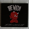 The Wild! - Still believe in Rock'n'Roll - Digipack