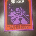 Electric Wizard - Patch - Electric Wizard- Legalise Drugs And Murder  patch