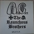 Anal Cunt / The Raunchous Brothers Split EP