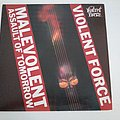 Violent Force - ‎malevolent assault of tomorrow - LP