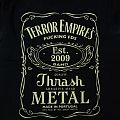 Terror Empire - Fucking Fds Thrash Metal TShirt or Longsleeve