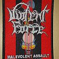"""Violent force """"Malevolent assault of tomorrow"""" woven patch"""