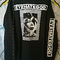 Eyehategod - My Name Is God Longsleeve  TShirt or Longsleeve