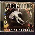 Dying Fetus: Stop At Nothing (2003)