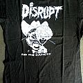Disrupt - TShirt or Longsleeve - DISRUPT - Rid the Cancer