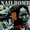 NAILBOMB - Point Blank (LP, original pressing)