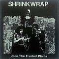 "Shrinkwrap - Tape / Vinyl / CD / Recording etc - SHRINKWRAP - Upon the fruited Plains (7""EP, dark red translucent vinyl)"