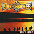 BOLT THROWER - ... for Victory (LP, reissue, FDR)