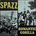 Spazz - Tape / Vinyl / CD / Recording etc - SPAZZ / ROMANTIC GORILLA - Split (LP, orig. press.)