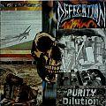 Defecation - Tape / Vinyl / CD / Recording etc - DEFECATION - Purity Dilution (LP, original pressing)