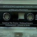 KILLING ADDICTION - Omega Factor (adv. tape)