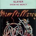 SLAYER - Show no Mercy (MC, bootleg) Tape / Vinyl / CD / Recording etc