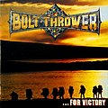 BOLT THROWER - ...for Victory (CD, 1st pressing)