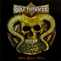 BOLT THROWER - Who dares wins (CD, compilation)