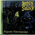 ROTTEN SOUND - Psycotic Veterinarian (CD)