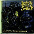 ROTTEN SOUND - Psycotic Veterinarian (CD)