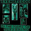 Eyehategod - Tape / Vinyl / CD / Recording etc - EYEHATEGOD - In the Name of Suffering (CD)