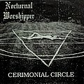 "NOCTURNAL WORSHIPPER - Cerimonial Circle (7""EP) Tape / Vinyl / CD / Recording etc"